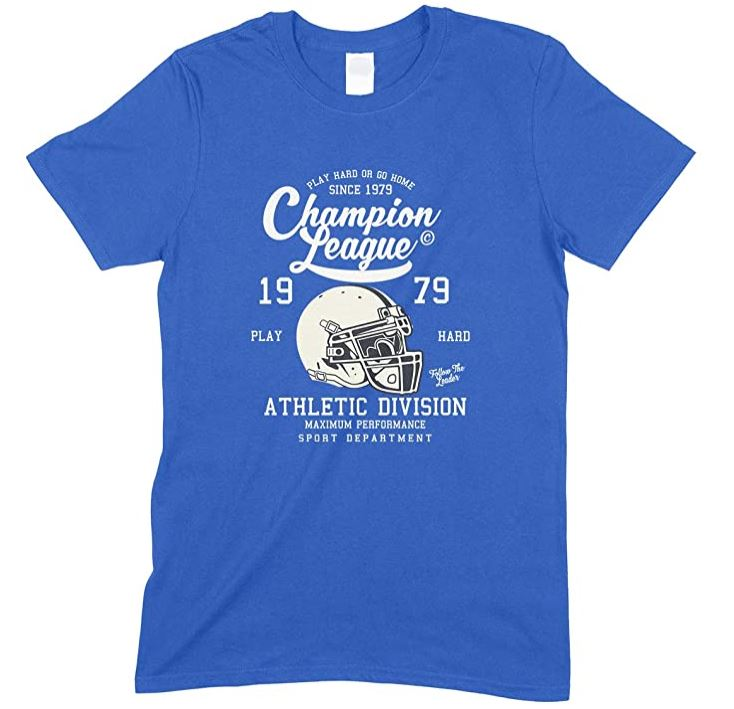 Champion League Athletic Division Play Hard Or Go Home -Men's Unisex T Shirt