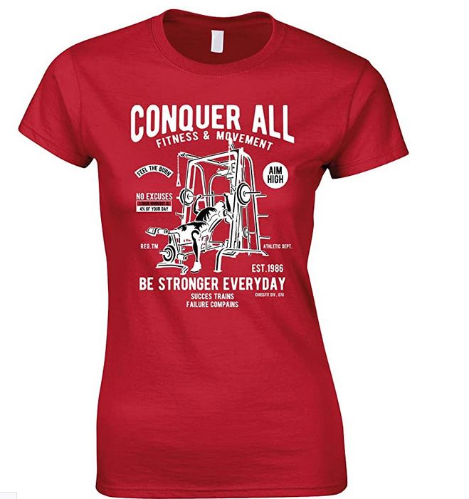 Conquer All Fitness & Movement Be Stronger Everyday - Ladies Fun T Shirt