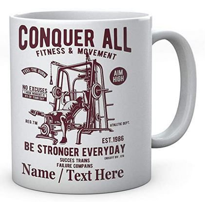 Conquer All Fitness & Movement-Be Sronger Everyday Personalised Fun Mug