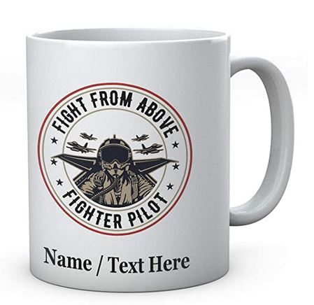 Fight from Above Fighter Pilot - Personalised Mug