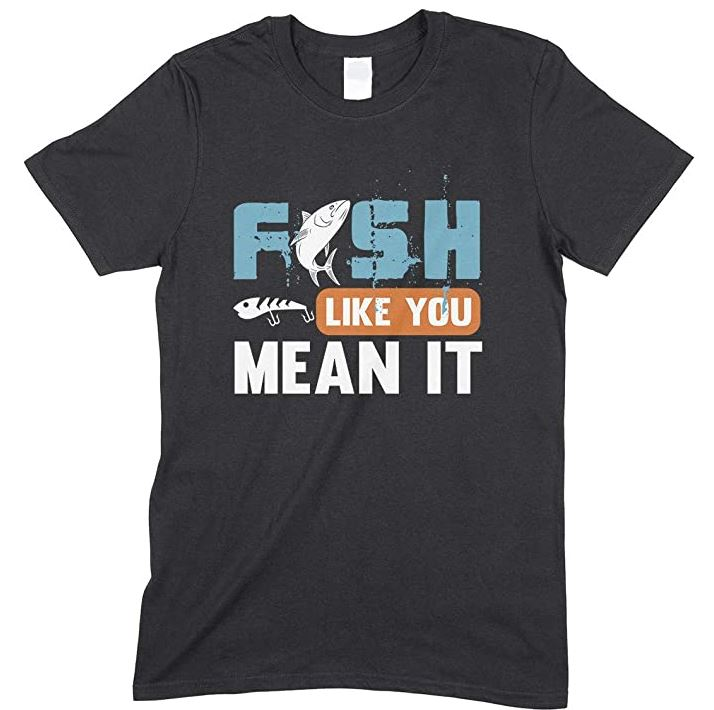 Fish Like You Mean It-Kids Unisex Fishing T Shirt-Boy- Girl