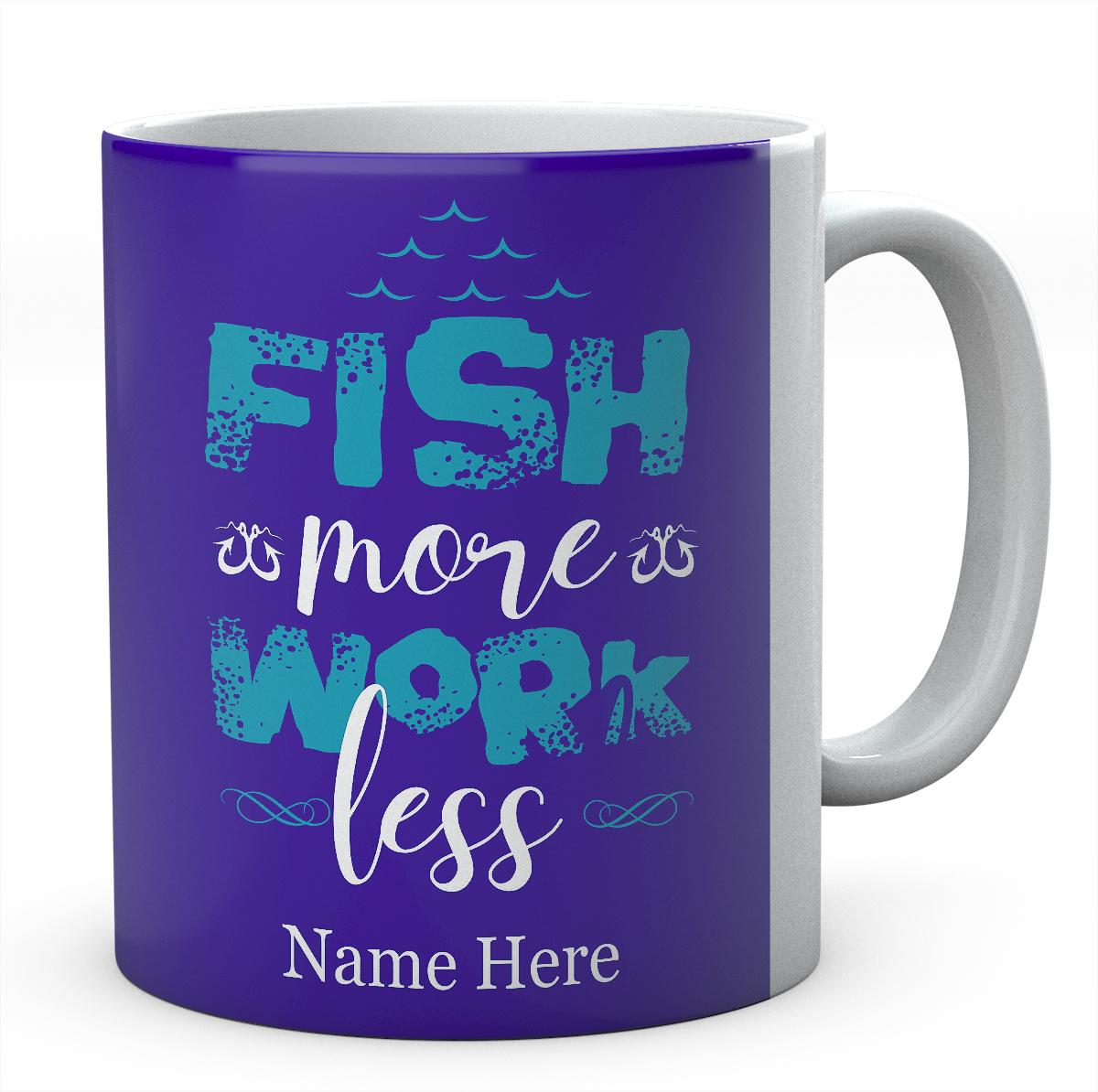 Fish More Work Less Customised Mug