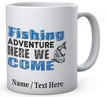 Fishing Adventure Here We Come-Personalised With Name Ceramic Mug