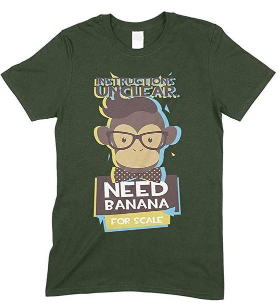 Monkey Needs Banana - Novelty Funny Men's Unisex T Shirt