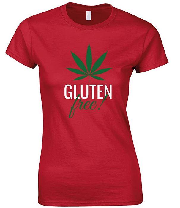 Gluten Free Weed-Ladies Fun T Shirt