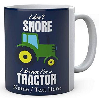 I Don't Snore, I Dream I'm A Green Tractor, Personalised Ceramic Mug