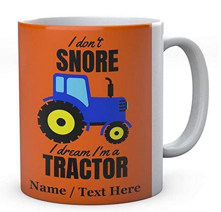 I Don't Snore I Dream I'm A Blue Tractor, Personalised Ceramic Mug