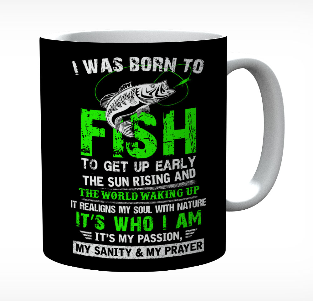 I Was Born To Fish