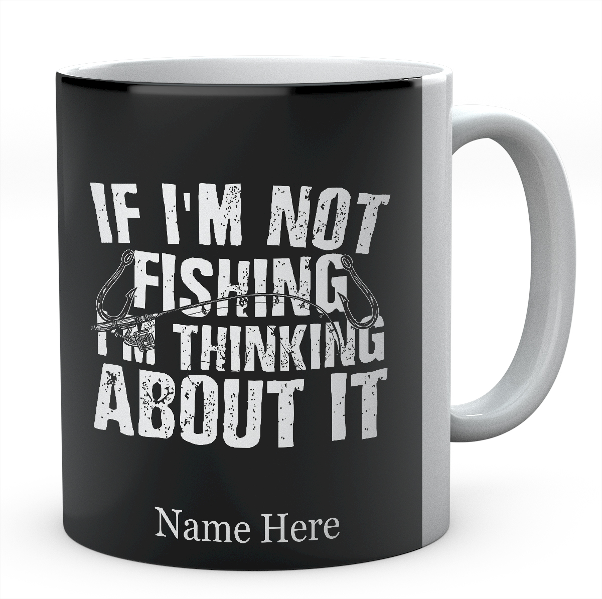 If I'm Not Fishing I'm Thinking About it Personalised Mug