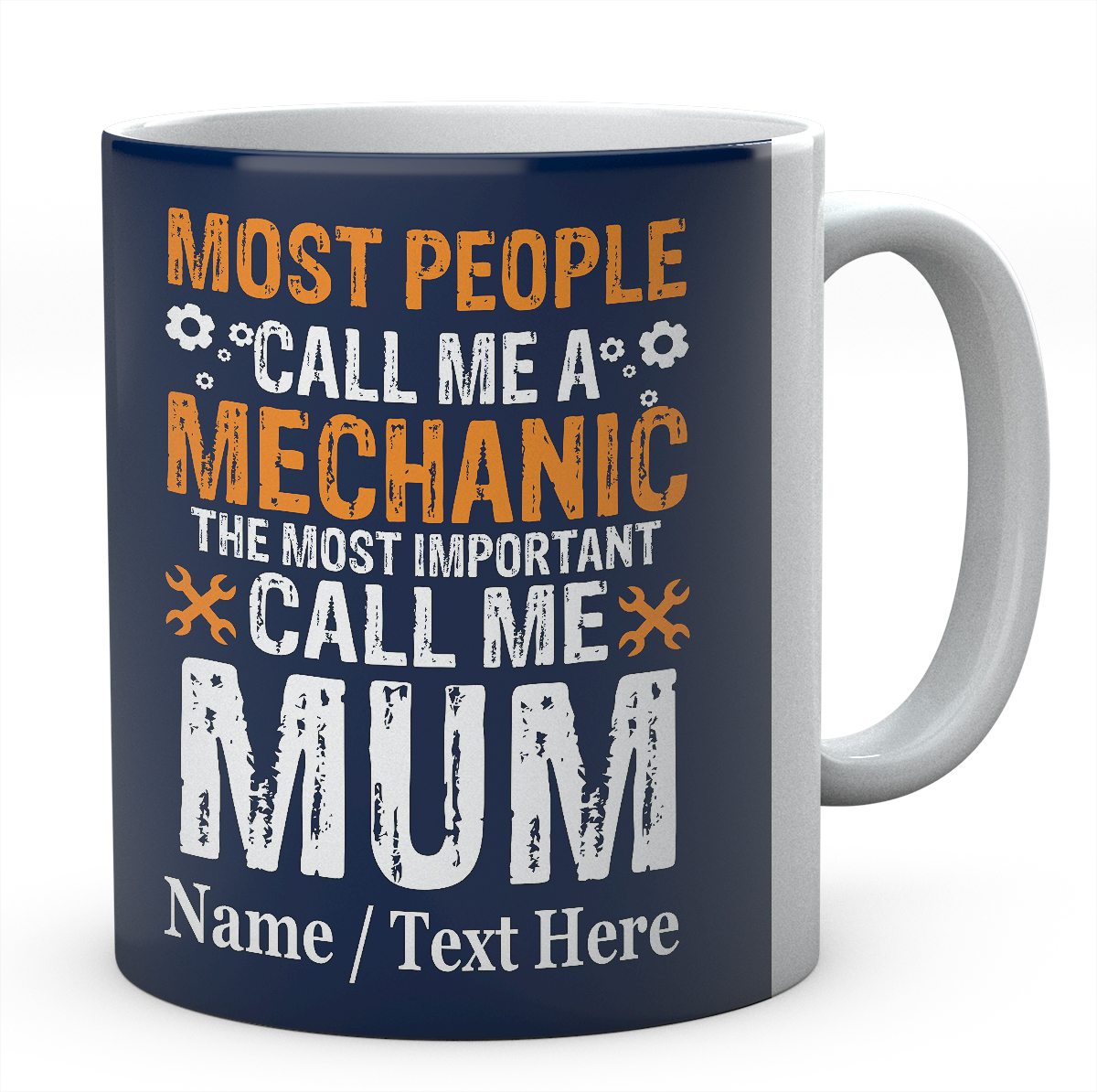 Most People Call Me A Mechanic The Most...Personalised Mug