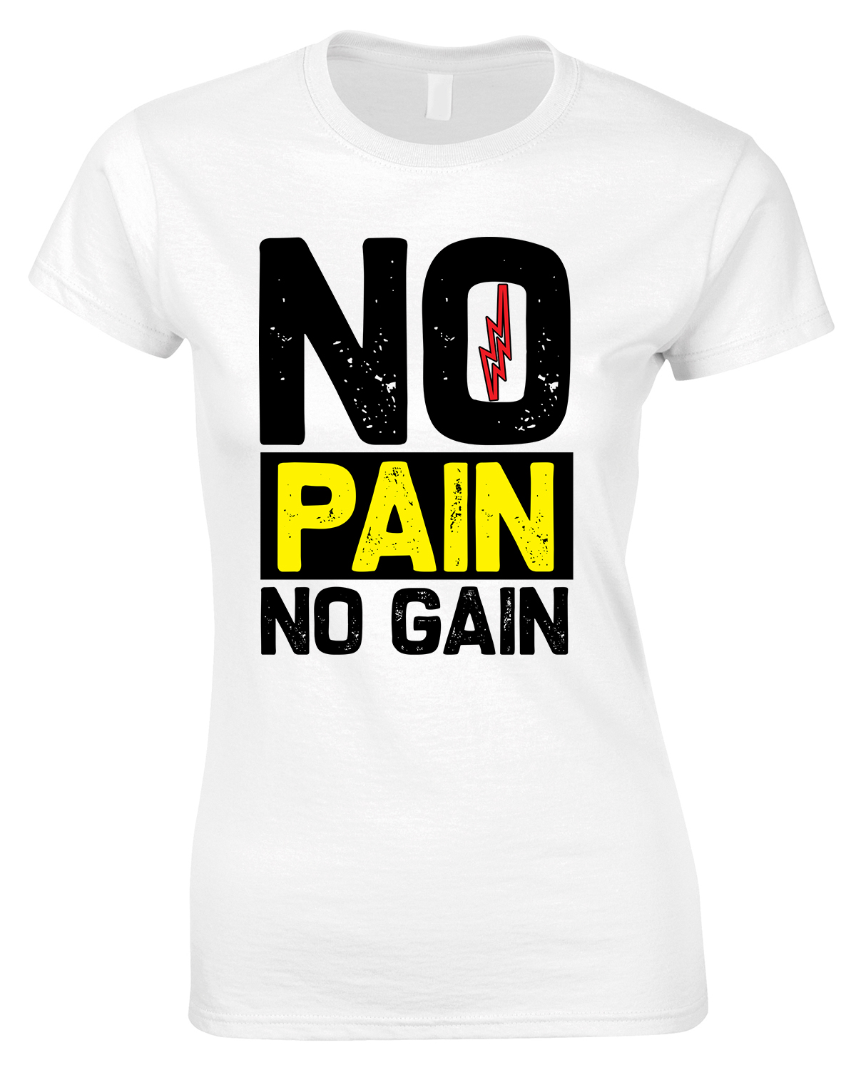 No Pain No Gain Gym T Shirt-Ladies Gym T Shirt