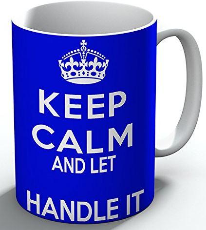 Personalised Keep Calm And Let Handle It Mug