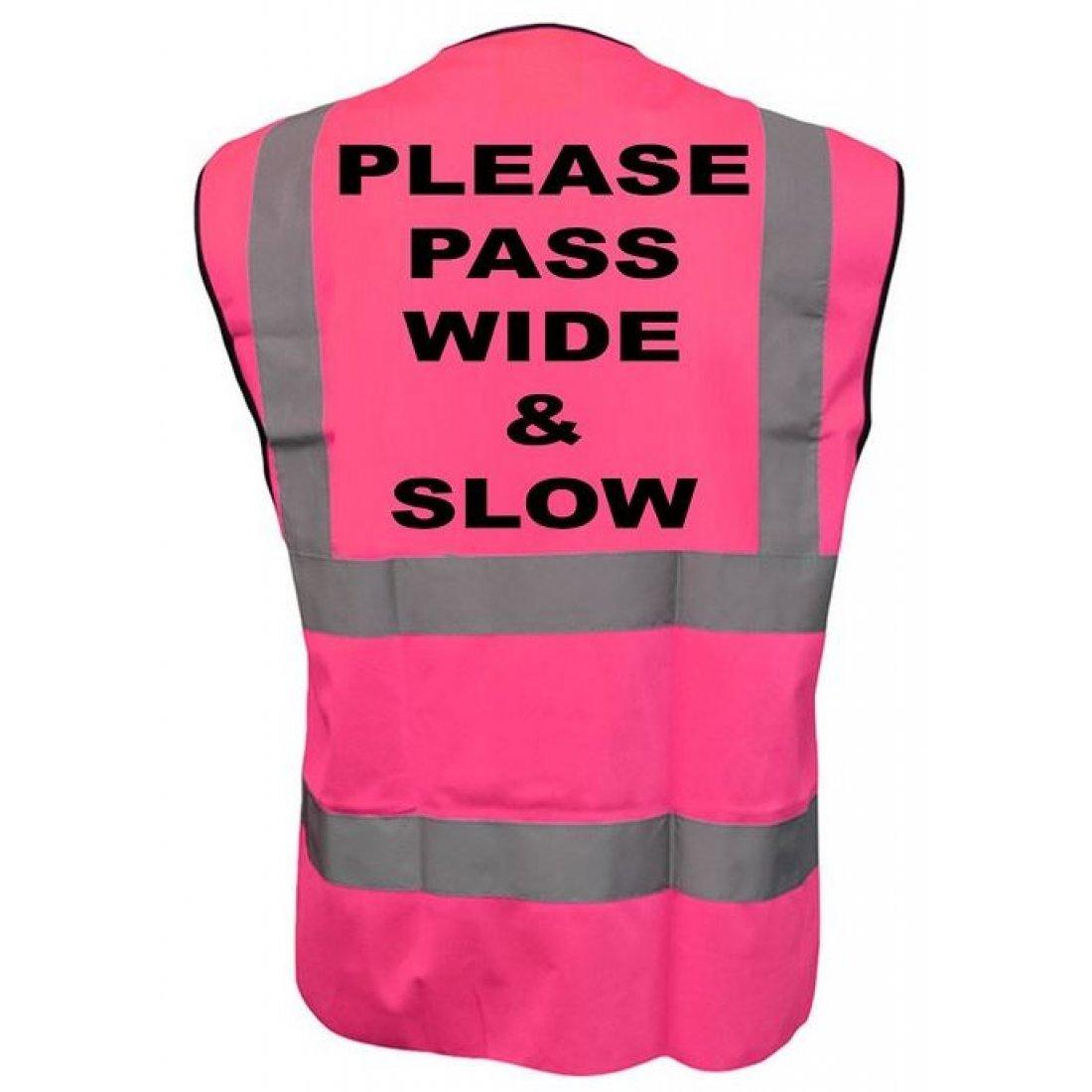 Please Pass Wide & Slow Printed Pink Adults Hi Vis Vest
