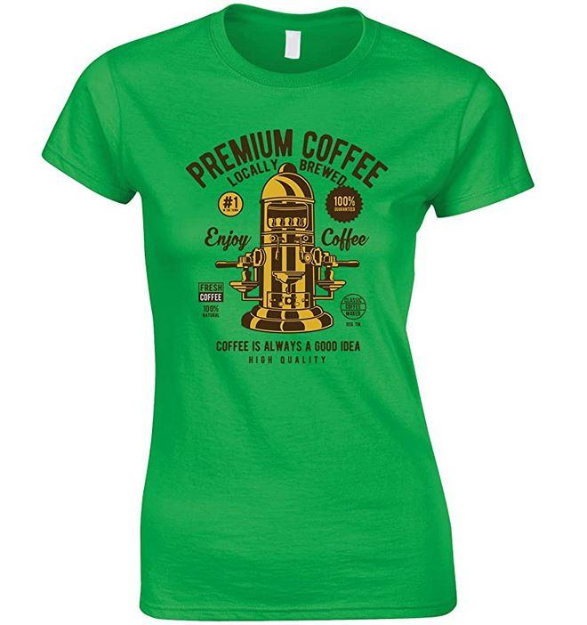 Premium Coffee Locally Brewed-Coffee is Always A Good Idea Ladies  T Shirt