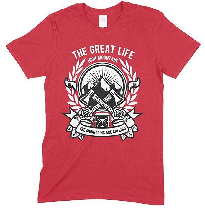 The Great Life High Mountain-The Mountains are Calling Men's T Shirt