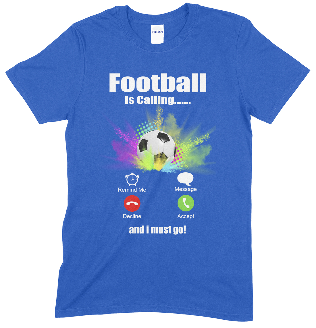 Adults Novelty Funny Unisex T Shirt, Football is Calling And I Must Go