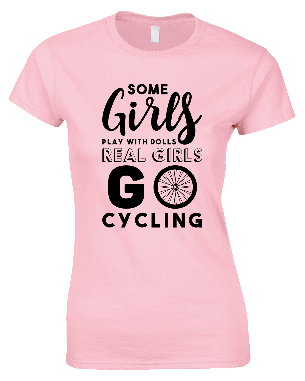 Some Girls Play with Dolls...Ladies T Shirt