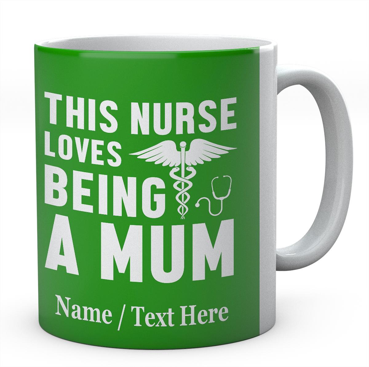 This Nurse Loves Being A Mum-Personalised Mug