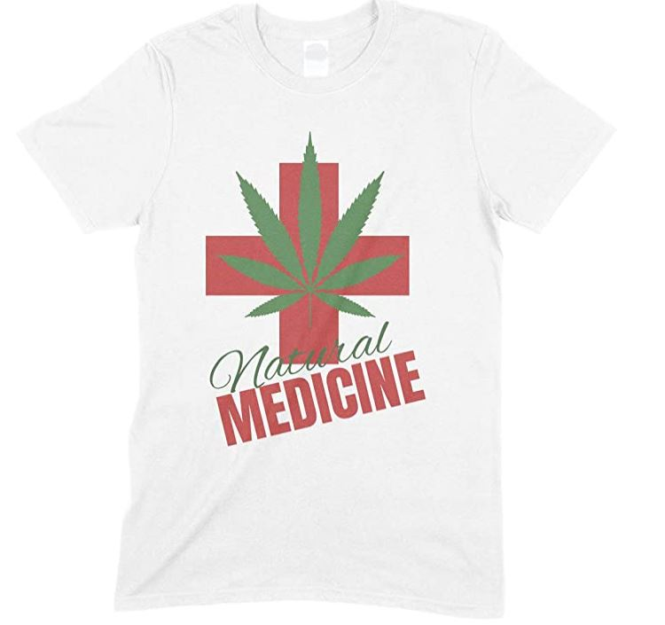 Weed - Natural Medicine- Men's Unisex Fun T Shirt