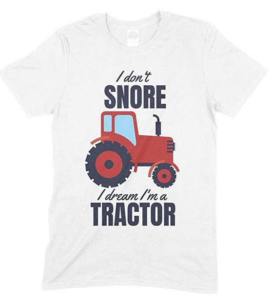 I Don't Snore, I Dream I'm Red A Tractor Funny Unisex Children's Printed T Shirt Boy/Girl