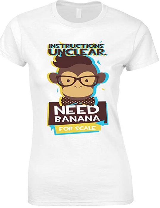 Monkey Needs Banana-Novelty Funny Ladies T Shirt